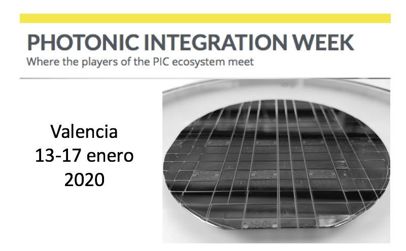 Photonic Integration Week - Valencia 13-17 enero 2020