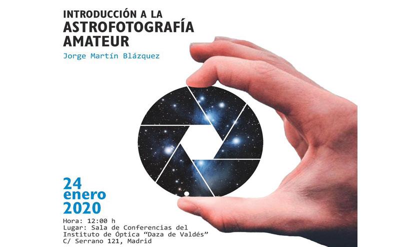 Seminario de Introducción a la Astrofotografía Amateur