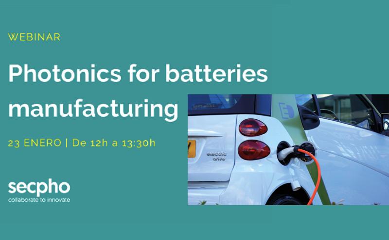 "Secpho webminar ""Photonics for batteries manufacturing"""