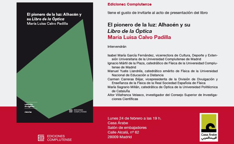 """Presentación del libro """"El pionero de la luz. Alhacén y su Libro de la Óptica"""", de María Luisa Calvo"""