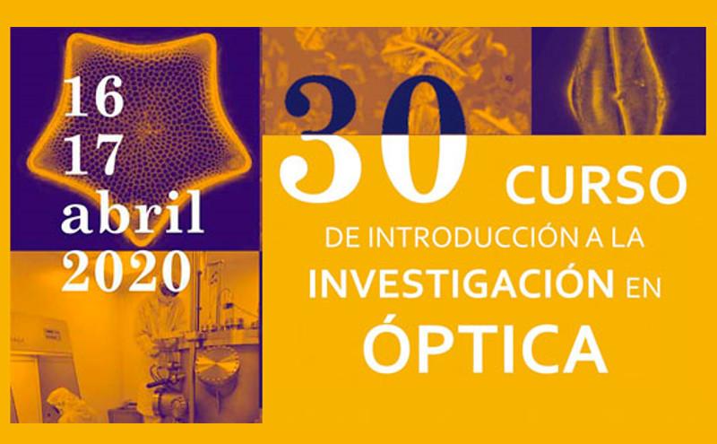30 Curso de Introducción a la Investigación en Óptica - IO-CSIC