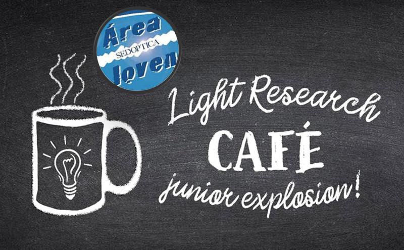 El Área Joven de SEDOPTICA organiza el Light Research Café: Junior Explosion!