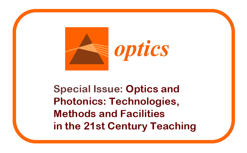 "Número especial ""Optics and Photonics: Technologies, Methods and Facilities in the 21st Century Teaching"""
