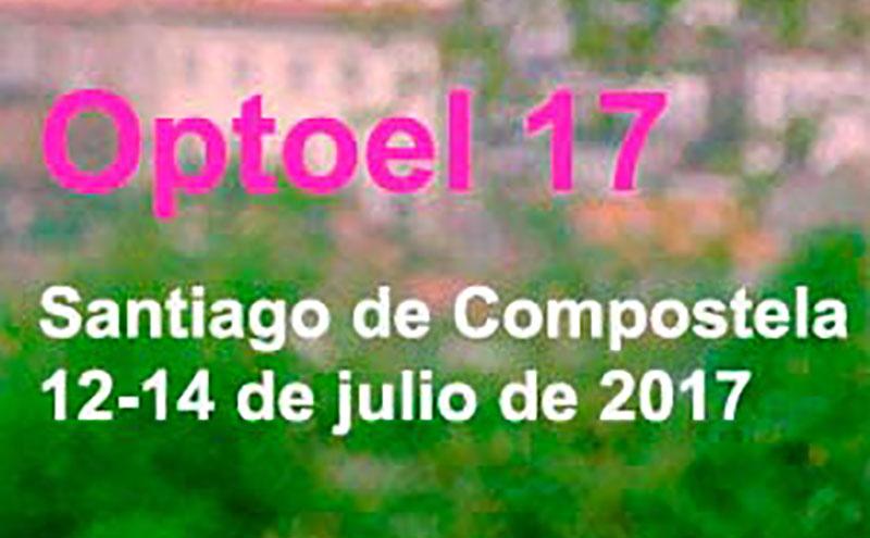 La Universidad de Santiago de Compostela organiza el Optoel 2017
